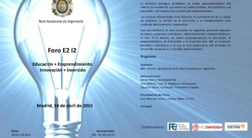 E2 I2 Forum – Education + Entrepreneurship + Innovation + Investment